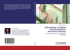Bookcover of Affordability of Middle Income People in Apartment Housing