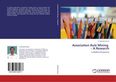 Association Rule Mining    - A Research kitap kapağı