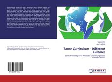 Copertina di Same Curriculum - Different Cultures