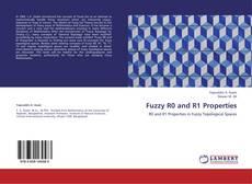 Copertina di Fuzzy R0 and R1 Properties