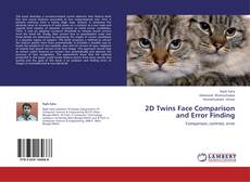 Bookcover of 2D Twins Face Comparison and Error Finding