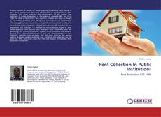 Couverture de Rent Collection In Public Institutions