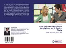 Bookcover of Law and Human Rights in Bangladesh: An Empirical Study
