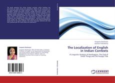 Bookcover of The Localization of English in Indian Contexts