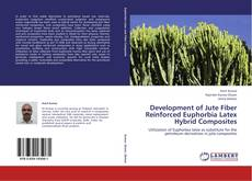 Portada del libro de Development of Jute Fiber Reinforced Euphorbia Latex Hybrid Composites