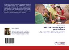 Capa do livro de The virtual obesogenic environment