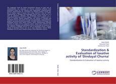 Portada del libro de Standardization & Evaluation of laxative activity of 'Dindayal Churna'