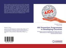 Bookcover of HIV Prevention Programmes in Developing Countries