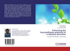 Bookcover of Enhancing the buccoadhesive potential of a cellulose derivative