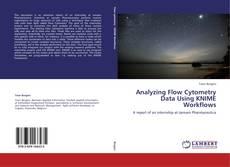 Analyzing Flow Cytometry Data Using KNIME Workflows的封面