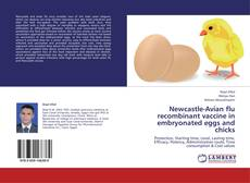 Bookcover of Newcastle-Avian flu recombinant vaccine in embryonated eggs and chicks