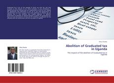 Bookcover of Abolition of Graduated tax in Uganda