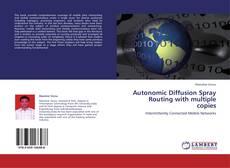Buchcover von Autonomic Diffusion Spray Routing with multiple copies