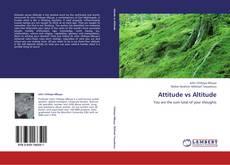 Bookcover of Attitude vs Altitude