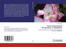 Buchcover von Corm and Cormel Production in Gladiolus
