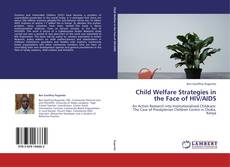 Child Welfare Strategies in the Face of HIV/AIDS kitap kapağı