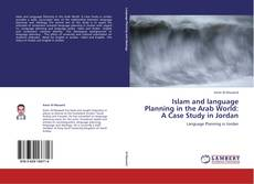 Couverture de Islam and language Planning in the Arab World:  A Case Study in Jordan
