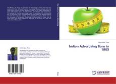 Bookcover of Indian Advertising Born in 1905