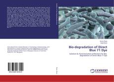 Capa do livro de Bio-degradation of Direct Blue 71 Dye