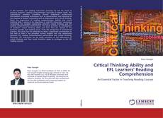 Critical Thinking Ability and EFL Learners' Reading Comprehension kitap kapağı