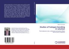 Buchcover von Studies of halogen bonding in solution