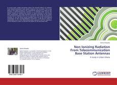 Обложка Non Ionizing Radiation From Telecommunication Base Station Antennas