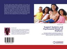Support Systems and Psychosocial Needs of Orphans的封面