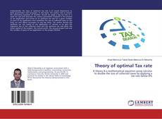 Bookcover of Theory of optimal Tax rate