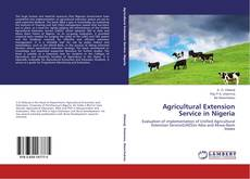 Bookcover of Agricultural Extension Service in Nigeria