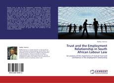 Buchcover von Trust and the Employment Relationship in South African Labour Law