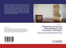 Bookcover of Comparison of various Skew Detection and Correction Techniques