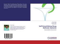 Bookcover of Self-Emulsifying Drug Delivery Systems