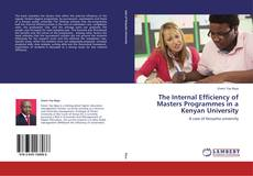 Couverture de The Internal Efficiency of Masters Programmes in a Kenyan University