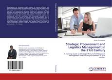 Capa do livro de Strategic Procurement and Logistics Management in the 21st Century