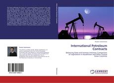 Bookcover of International Petroleum Contracts