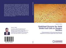 Couverture de Stabilized Zirconia for Solid Oxide Fuel Cells or Oxygen Sensors