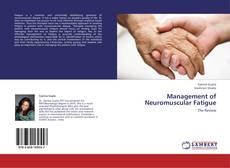Couverture de Management of Neuromuscular Fatigue