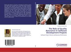 Bookcover of The Role of Quality Assurance in Software Development Projects