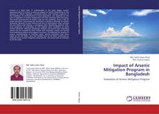 Bookcover of Impact of Arsenic Mitigation Program in Bangladesh