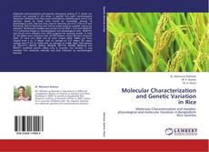 Обложка Molecular Characterization and Genetic Variation  in Rice