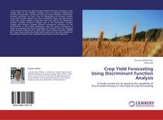 Couverture de Crop Yield Forecasting Using Discriminant Function Analysis