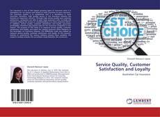 Portada del libro de Service Quality, Customer Satisfaction and Loyalty