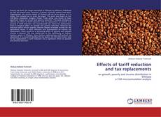 Portada del libro de Effects of tariff reduction and tax replacements