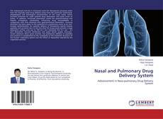 Nasal and Pulmonary Drug Delivery System的封面