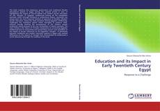 Education and its Impact in Early Twentieth Century Egypt kitap kapağı