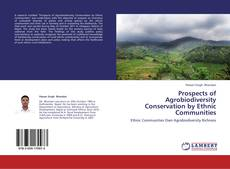 Bookcover of Prospects of Agrobiodiversity Conservation by Ethnic Communities