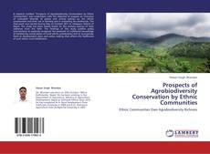 Borítókép a  Prospects of Agrobiodiversity Conservation by Ethnic Communities - hoz