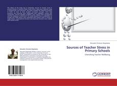 Copertina di Sources of Teacher Stress in Primary Schools