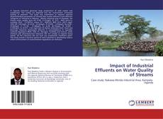 Bookcover of Impact of Industrial Effluents on Water Quality of Streams