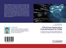Buchcover von CPU-based Application Transformation to CUDA